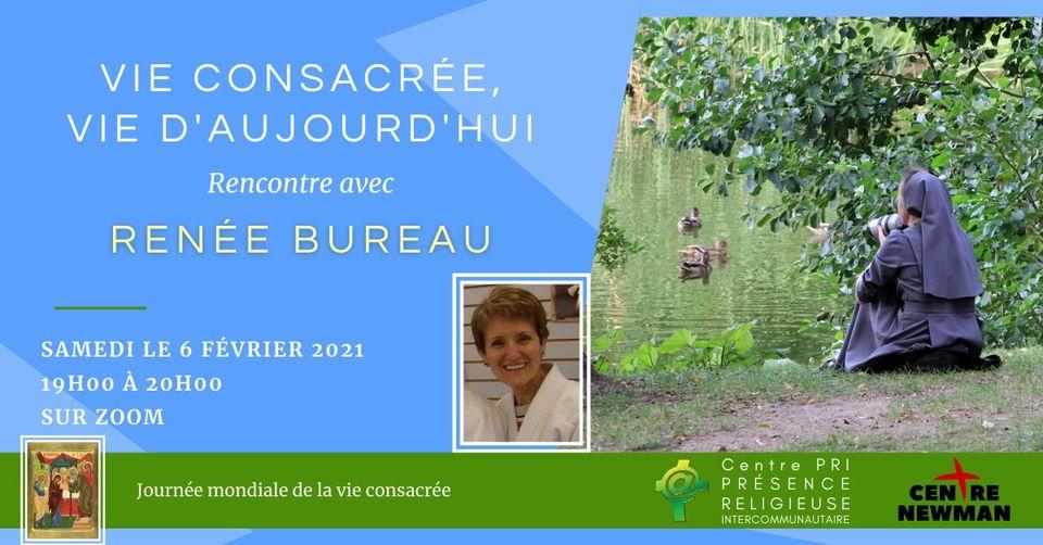 Rencontre avec Renée Bureau